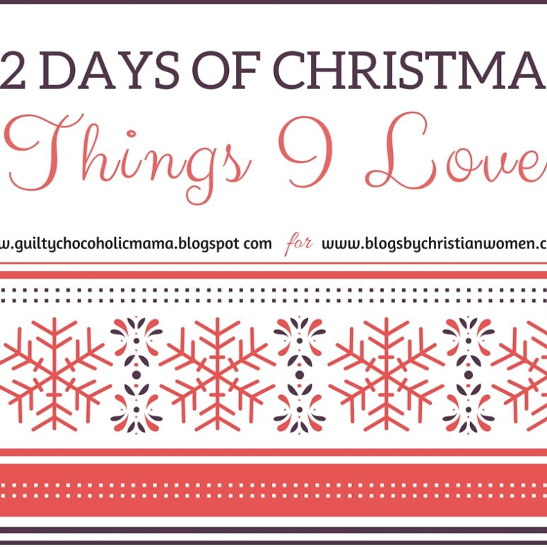 12 Days of Christmas - Things I love