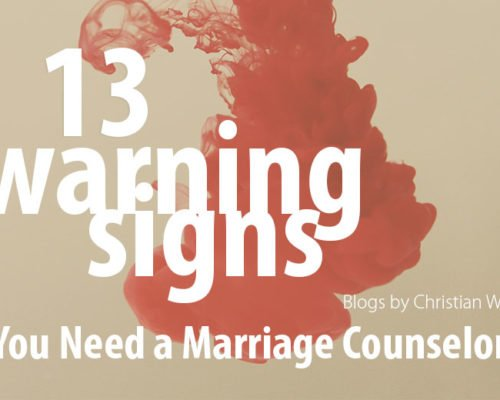 13 Unavoidable Signs You Need To Visit a Marriage Counselor