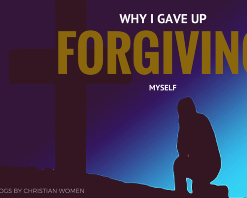 Why I've Given Up On Forgiving Myself