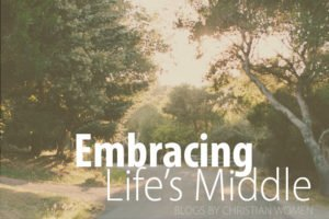 Embracing life's middle