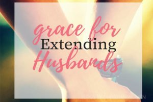 Grace for your husbands