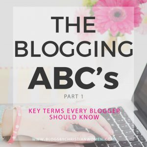 The ABC's of Blogging for the Beginner Blogger