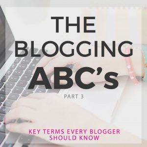 The ABCs of Blogging for Beginners