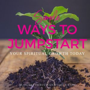 Jump starting your spiritual growth