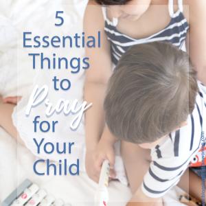 Prayer Strategies for Christian Moms