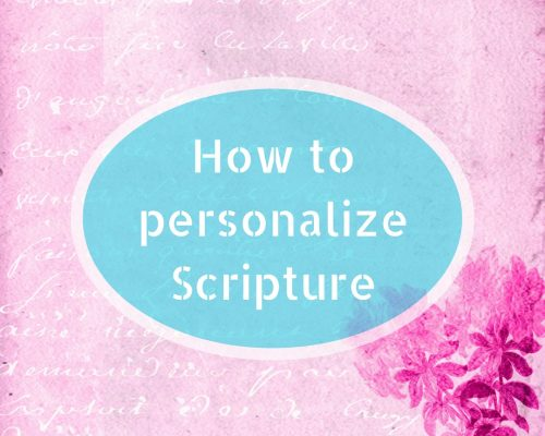 How to Personalize Scripture