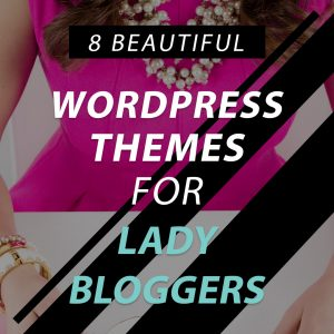 Give your blog a spring makeover with these feminine WordPress themes