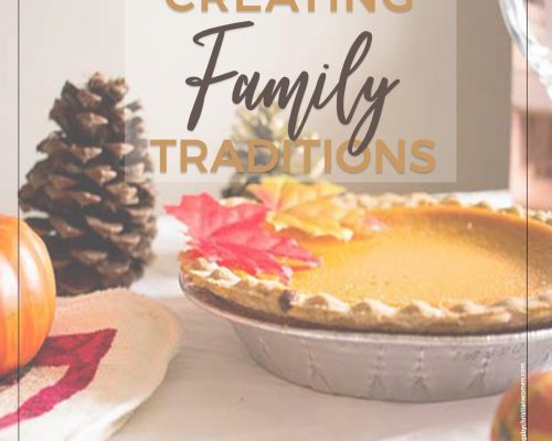 Thankful for Traditions: How to Create Your Own