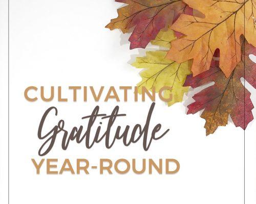 Four Benefits of Year-Round Gratitude