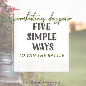 Winning the battle against despair