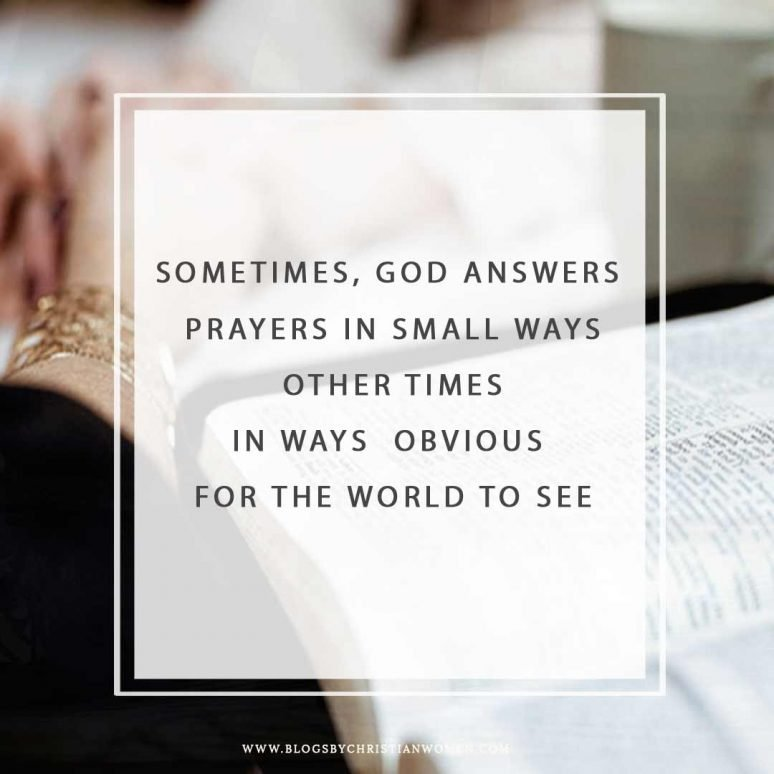 God answers prayers in different ways