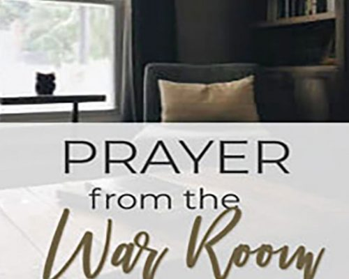 Prayers from the War Room